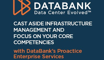 [Image for Hosting Advice: Cast Aside Infrastructure Management and Focus on Your Core Competencies with DataBank's Proactive Enterprise Services